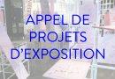 APPEL DE PROJETS D'EXPOSITION